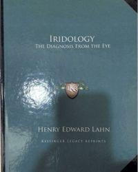 IRIDOLOGY-The diagnosis from the eye
